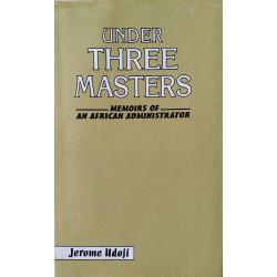 Under Three Masters