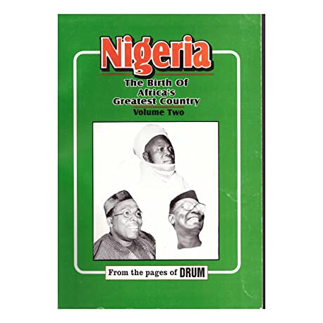 Nigeria:The Birth of Africa's Greatest Country