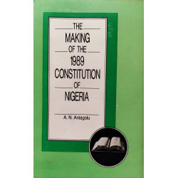 The Making of the 1989 Constitution of Nigeria