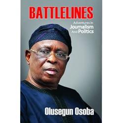 Battlelines: Adventures in Politics and Journalism