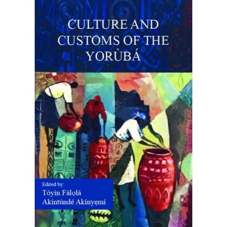 Culture and Customs of the Yoruba