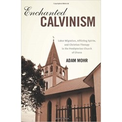 Enchanted Calvinism
