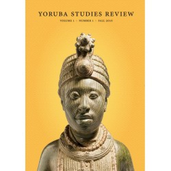 Yoruba Studies Review, Vol. 1, No. 1
