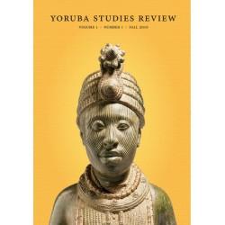 Yoruba Studies Review, Vol. 1, No. 1