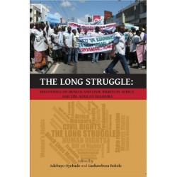 The Long Struggle: Discourses on Human and Civil Rights in Africa and the African Diaspora