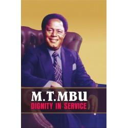 M.T. Mbu: Dignity in Service