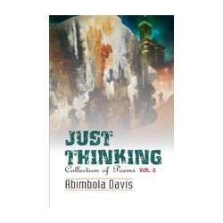 Just Thinking: Collection of Poems Vol.2